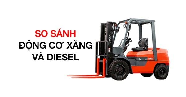 so sánh động cơ xăng và diesel